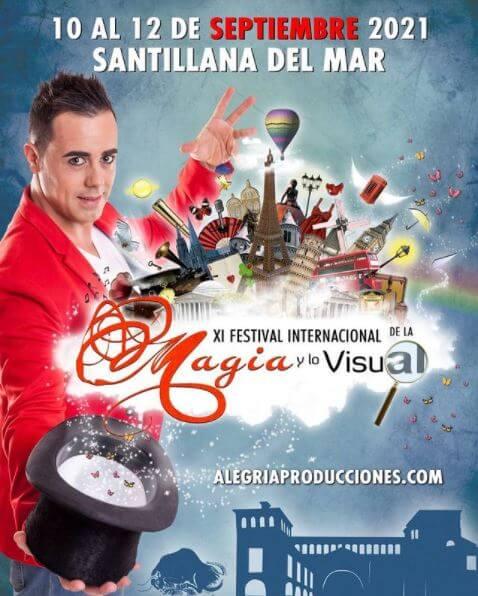 XI FESTIVAL DE LA MAGIA Y LO VISUAL EN SANTILLANA DEL MAR